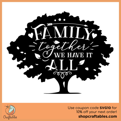 Free Family, Together We Have it All SVG Cut File