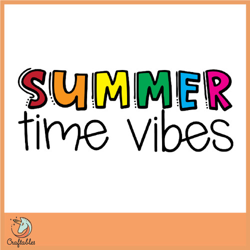 Free Summer Time Vibes Cut File