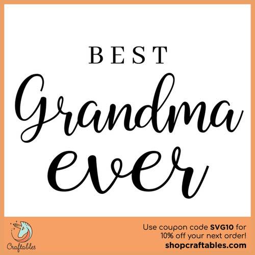 Free Best Grandma Ever SVG Cut File