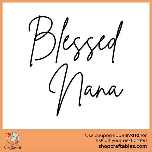 Download Free Blessed Nana SVG Cut File | Craftables
