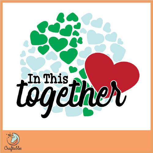 Free In This Together SVG Cut File