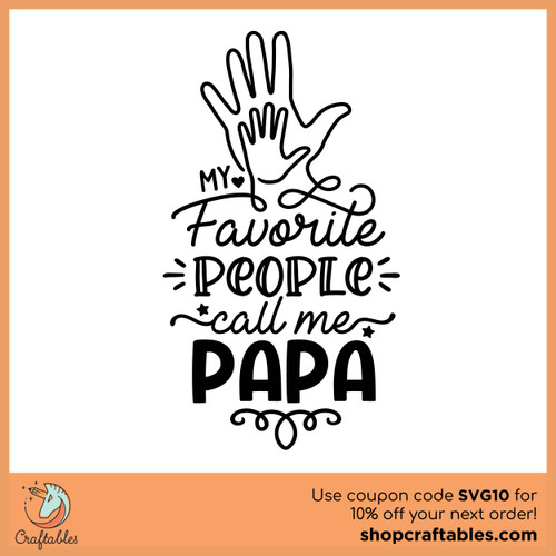 Free My Favorite People Call Me Papa SVG Cut File