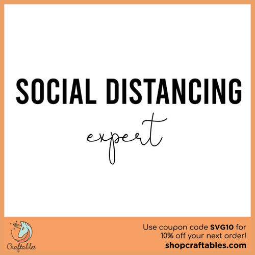 Free Social Distancing Expert SVG Cut File
