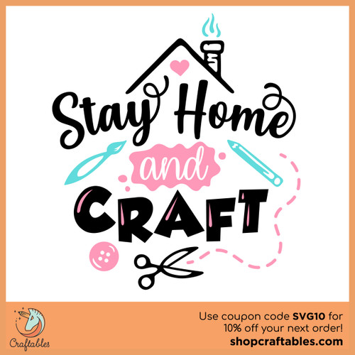 Free Stay Home and Craft SVG Cut File