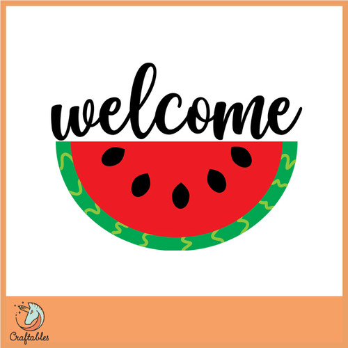 Free Welcome Watermelon  SVG Cut File