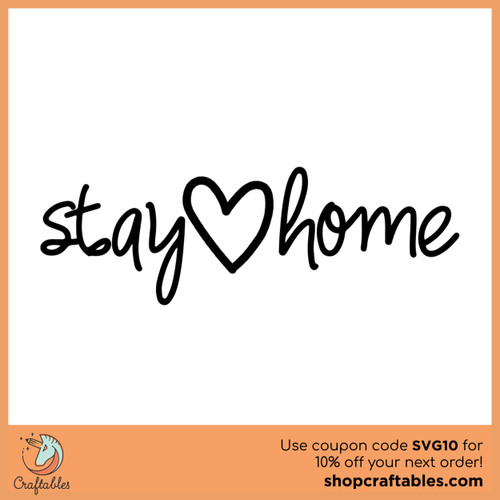 Free Stay Home SVG Cut File