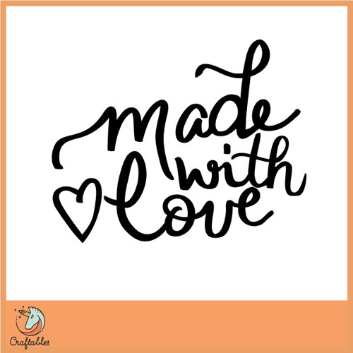 Free Made with Love SVG Cut File
