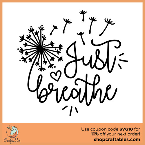 Free Just Breathe SVG Cut File