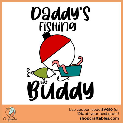 Free Daddy's Fishing Buddy SVG Cut File