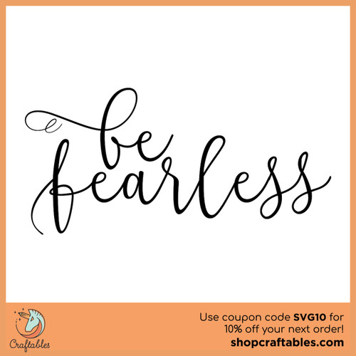 Free Be Fearless SVG Cut File