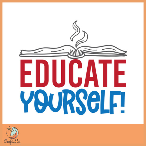Free Educate Yourself SVG Cut File
