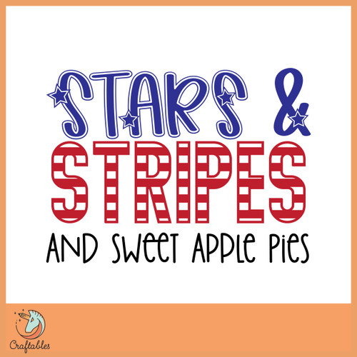 Free Stars and Stripes and Sweet Apple Pies SVG Cut File