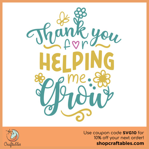 Free Thank You for Helping Me Grow SVG Cut File