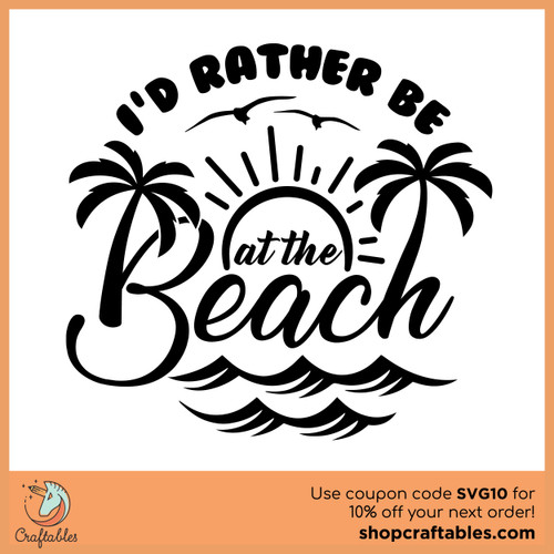 Free I'd Rather be at the Beach SVG Cut File