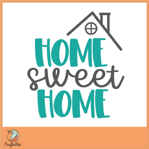 Free Home Sweet Home SVG Cut File
