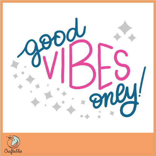 Good Vibes Only Free SVG Cut File
