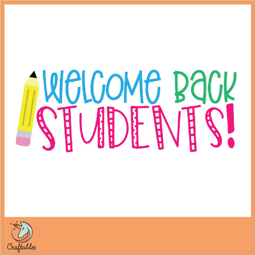 Free Welcome Back Students SVG Cut File