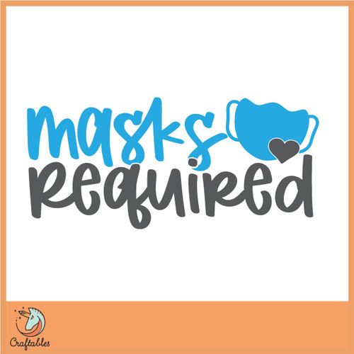 Free Masks Required SVG Cut File