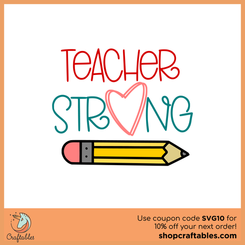 Free Teacher Strong SVG Cut File