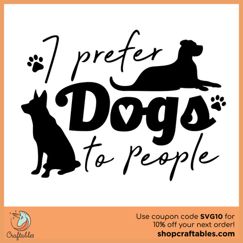 Free I Prefer Dogs to People SVG Cut File