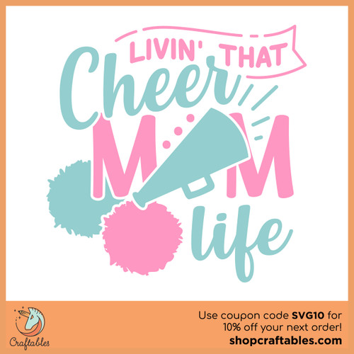 Free Livin That Cheer Mom Life SVG Cut File