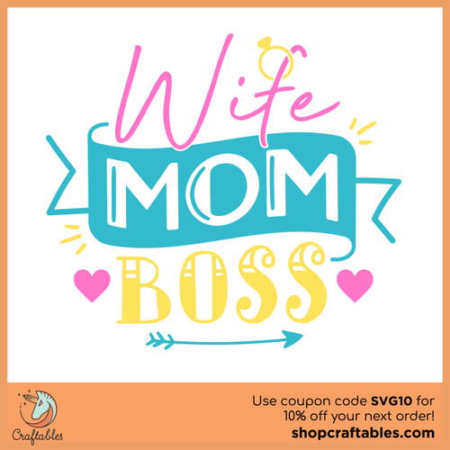 Free Mom Wife Boss SVG Cut File