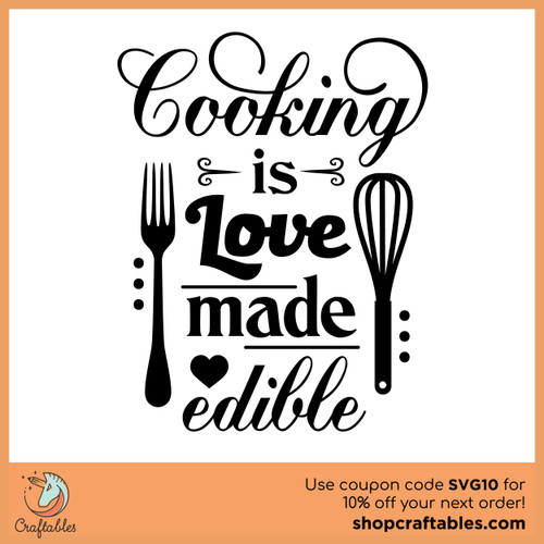 Free Cooking is Love Made Edible SVG Cut File