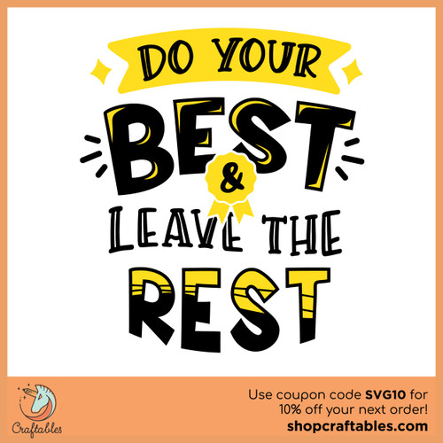 Free Do Your Best and Leave the Rest SVG Cut File