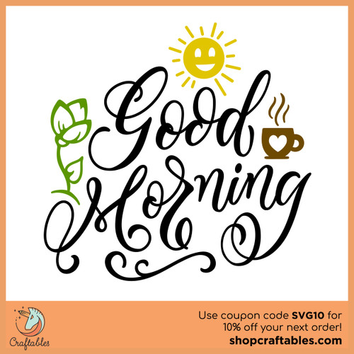 Free Good Morning SVG Cut File