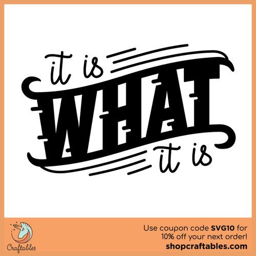 Free It is What it is SVG Cut File