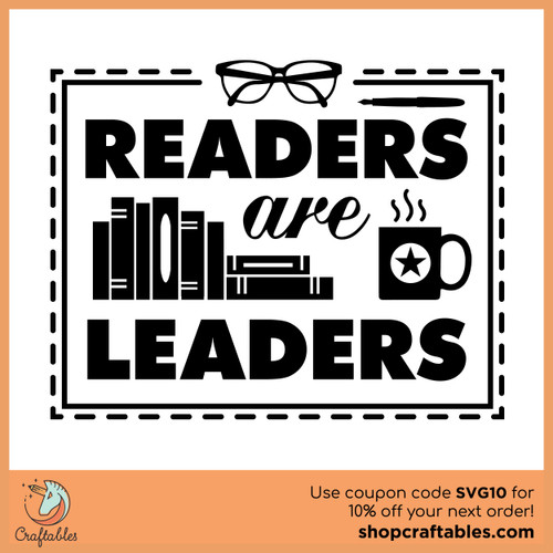 Free Readers are Leaders SVG Cut File