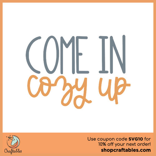 Free Come In Cozy Up SVG Cut File