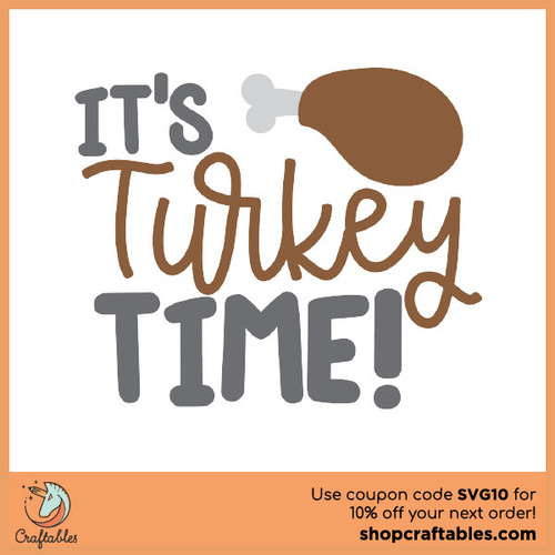 Free It's Turkey Time SVG Cut File