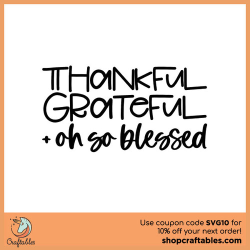 Free Thankful Grateful Blessed SVG Cut File