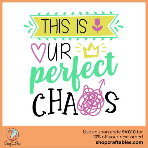 Free This is Our Perfect Chaos SVG Cut File