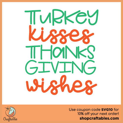 Free Turkey Kisses Thanksgiving Wishes SVG Cut File