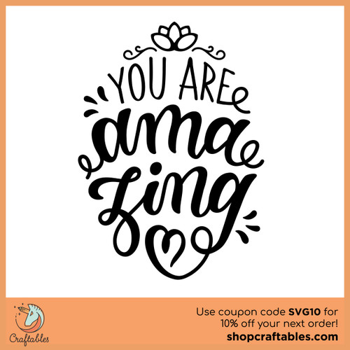 Free You Are Amazing SVG Cut File