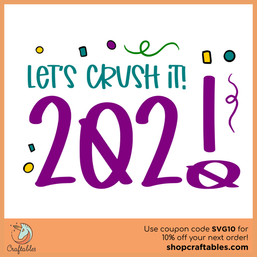 Free 2021 - Let's Crush It SVG Cut File