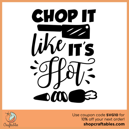 Free Chop It Like It's Hot SVG Cut File