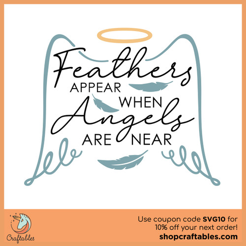 Free Feathers Appear When Angels Are Near SVG Cut File