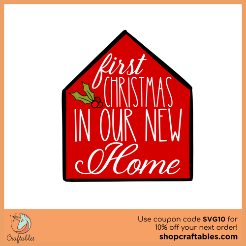 Free First Christmas In Our New Home SVG Cut File