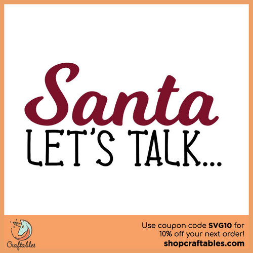 Free Santa...Let's Talk SVG Cut File