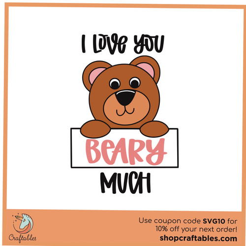 Free I Love You Beary Much SVG Cut File