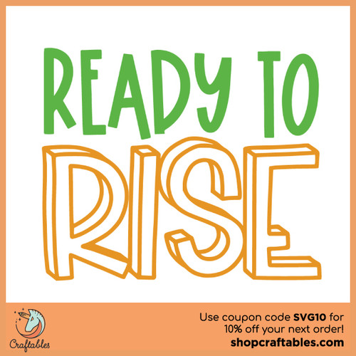 Free Ready to Rise SVG Cut File