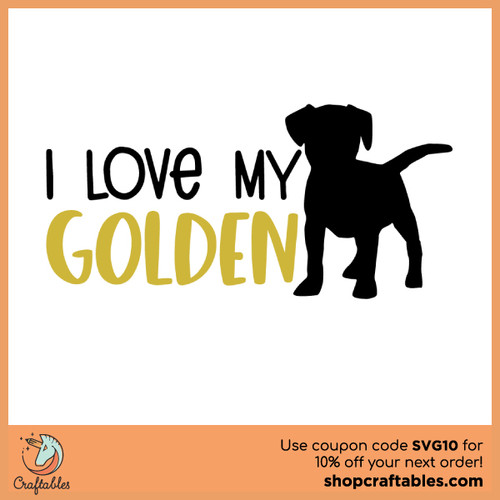 Free I Love My Golden SVG Cut File