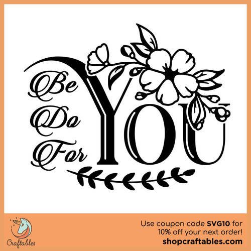 Free Be You Do You For You SVG Cut File