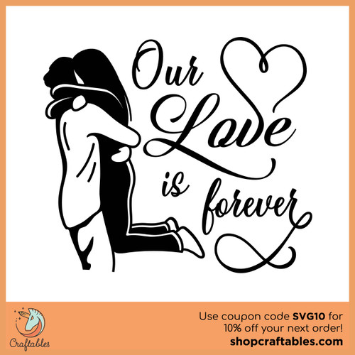 Free Our Love is Forever SVG Cut File