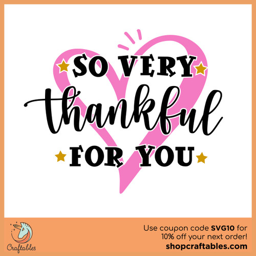 Free So Very Thankful For You SVG Cut File