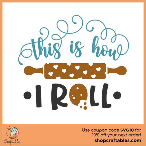 Free This Is How I Roll SVG Cut File