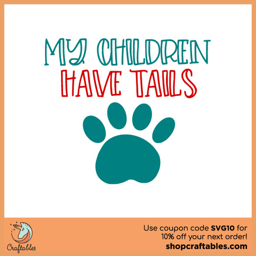 My Children Have Tails (2021) Free SVG Cut File